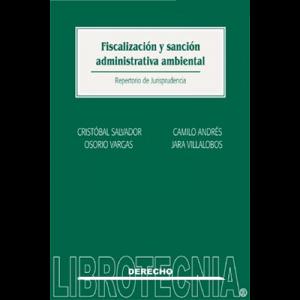Fiscalización y sanción administrativa ambiental
