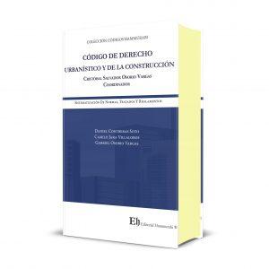 CÓDIGO DE DERECHO URBANÍSTICO Y DE LA CONSTRUCCIÓN Edición Profesional – Edición de lujo – Tapa dura