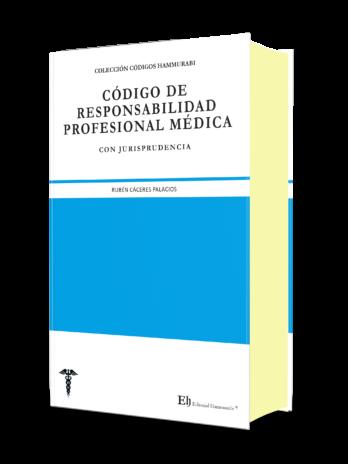 CÓDIGO DE RESPONSABILIDAD PROFESIONAL MÉDICA