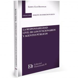 LA RESPONSABILIDAD CIVIL DE LOS FUNCIONARIOS Y AGENTES PÚBLICOS