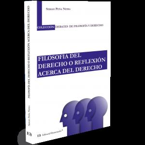 FILOSOFÍA DEL DERECHO O REFLEXIÓN ACERCA DEL DERECHO