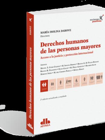 DERECHOS HUMANOS DE LAS PERSONAS MAYORES Acceso a la justicia y protección internacional