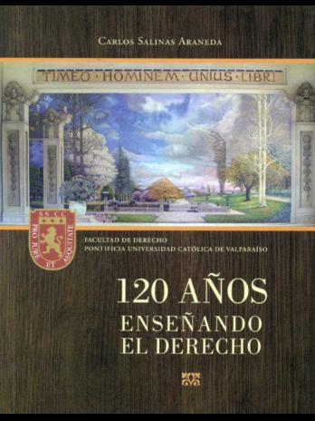 120 AÑOS ENSEÑANDO EL DERECHO