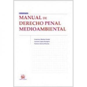 MANUAL DE DERECHO PENAL MEDIOAMBIENTAL