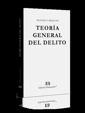 TEORÍA GENERAL DEL DELITO
