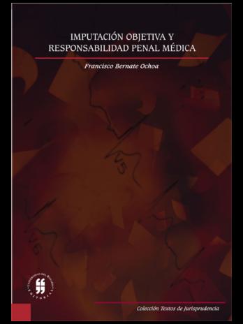 IMPUTACIÓN OBJETIVA Y RESPONSABILIDAD PENAL MÉDICA