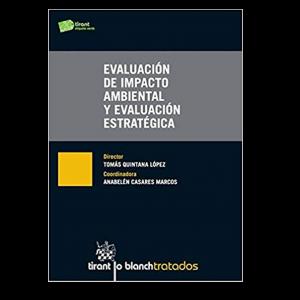 EVALUACIÓN DE IMPACTO AMBIENTAL Y EVALUACIÓN ESTRATÉGICA