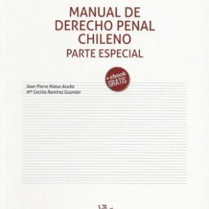 MANUAL DE DERECHO PENAL CHILENO. PARTE ESPECIAL