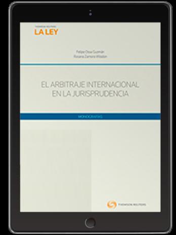 EL ARBITRAJE INTERNACIONAL EN LA JURISPRUDENCIA (Solo Digital)