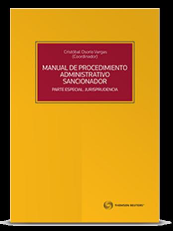 MANUAL DE PROCEDIMIENTO ADMINISTRATIVO SANCIONADOR PARTE ESPECIAL. JURISPRUDENCIA