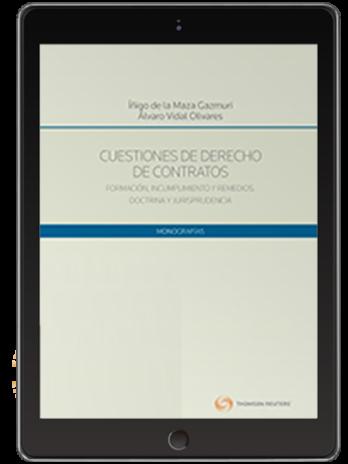 CUESTIONES DE DERECHO DE CONTRATOS FORMACIÓN, INCUMPLIMIENTO Y REMEDIOS (Solo Digital)