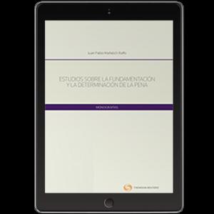 ESTUDIOS SOBRE LA FUNDAMENTACIÓN Y LA DETERMINANCIÓN DE LA PENA (Solo Digital)