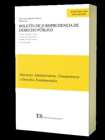 BOLETÍN DE JURISPRUDENCIA DE DERECHO PÚBLICO S1-2019 Sanciones Administrativas, Transparencia y Derechos Fundamentales