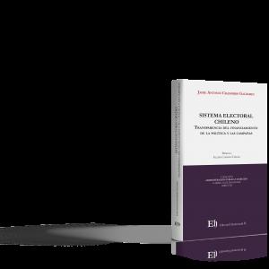 SISTEMA ELECTORAL CHILENO Transparencia del financiamiento de la política y las campañas