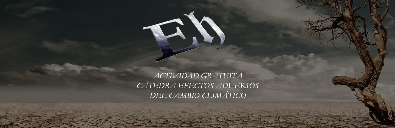ACTIVIDAD GRATUITA Cátedra Efectos adversos del cambio climático