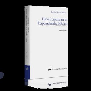 DAÑO CORPORAL EN LA RESPONSABILIDAD MÉDICA Segunda Edición