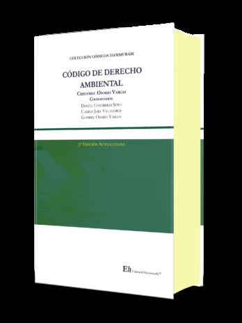 CÓDIGO DE DERECHO AMBIENTAL Tercera edición Profesional – Edición de lujo