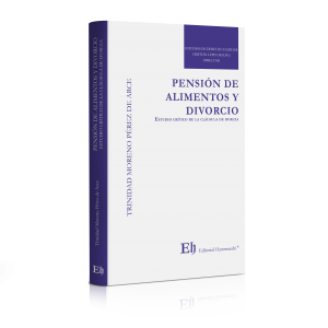 PENSIÓN DE ALIMENTOS Y DIVORCIO Estudio crítico de la cláusula de dureza