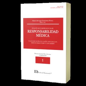 BOLETÍN DE JURISPRUDENCIA DE RESPONSABILIDAD MÉDICA Cuantificación del daño. Naturaleza. Monto solicitado y concedido (Próximamente)