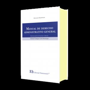 MANUAL DE DERECHO ADMINISTRATIVO GENERAL Segunda Edición Profesional – Edición de lujo – Tapa dura