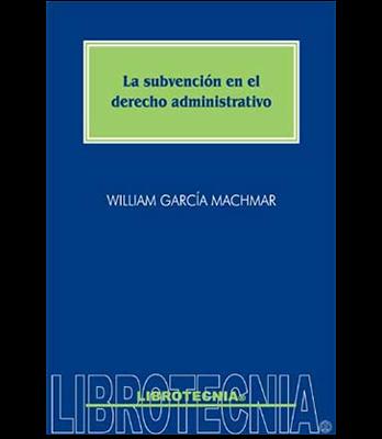 La subvención en el derecho administrativo