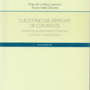 CUESTIONES DE DERECHO DE CONTRATOS FORMACIÓN, INCUMPLIMIENTO Y REMEDIOS.