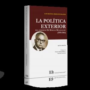 LA POLÍTICA EXTERIOR DEL GOBIERNO  DE RÓMULO BETANCOURT (1959-1964) (Próximamente)