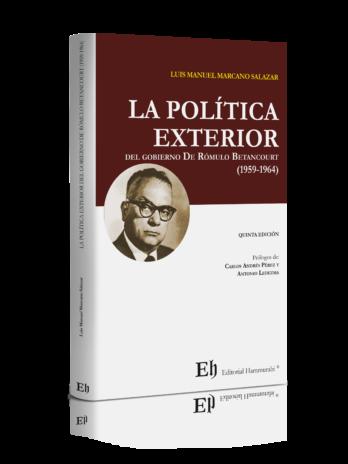 LA POLÍTICA EXTERIOR DEL GOBIERNO  DE RÓMULO BETANCOURT (1959-1964)