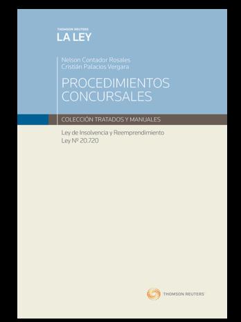 PROCEDIMIENTOS CONCURSALES – LEY DE INSOLVENCIA Y REEMPRENDIMIENTO LEY N° 20.720