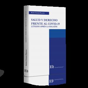 SALUD Y DERECHO FRENTE AL COVID-19 (Próximamente)