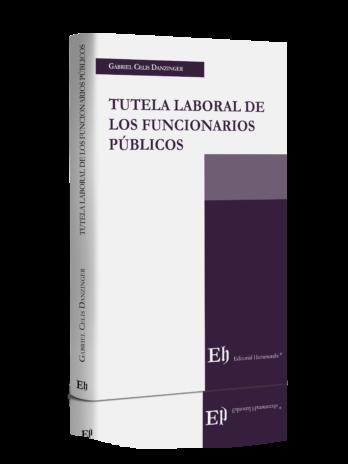 TUTELA LABORAL DE LOS FUNCIONARIOS PÚBLICOS