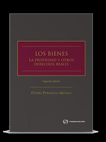 LOS BIENES LA PROPIEDAD Y OTROS DERECHOS REALES SEGUNDA EDICIÓN (TAPA DURA)