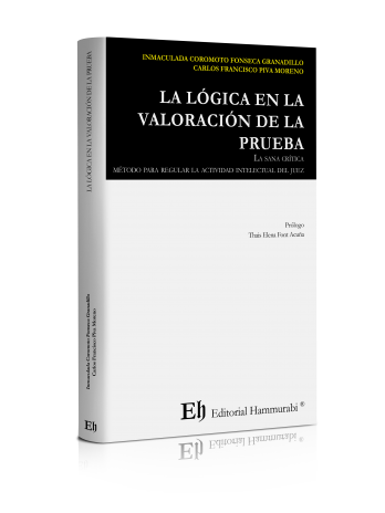 LA LÓGICA EN LA VALORACIÓN DE LA PRUEBA (Próximamente)