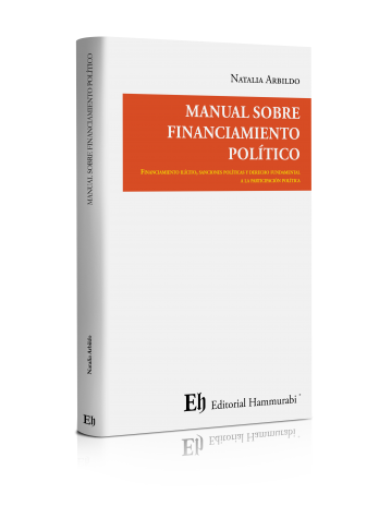 MANUAL SOBRE FINANCIAMIENTO POLÍTICO (Próximamente)