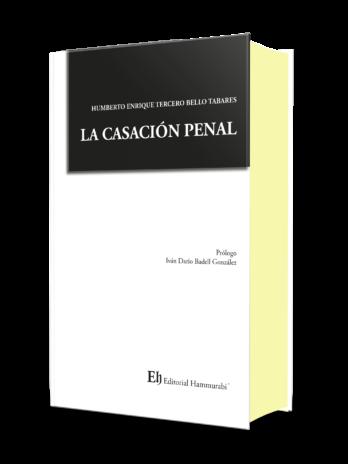 LA CASACIÓN PENAL