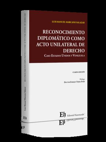 RECONOCIMIENTO DIPLOMÁTICO COMO ACTO UNILATERAL DE DERECHO