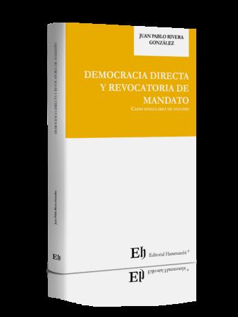 DEMOCRACIA DIRECTA Y REVOCATORIA DE MANDATO (Próximamente)