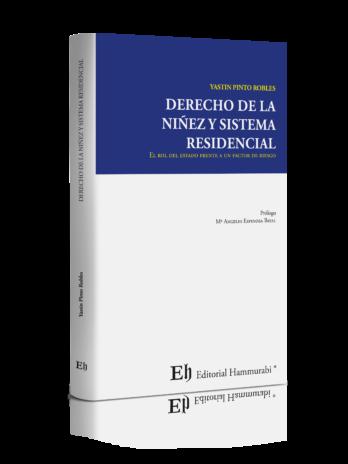 DERECHO DE LA NIÑEZ Y SISTEMA RESIDENCIAL (Próximamente)
