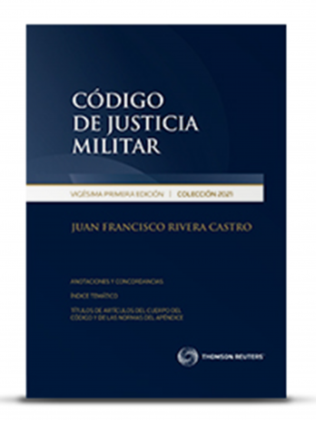 CÓDIGO DE JUSTICIA MILITAR 2021