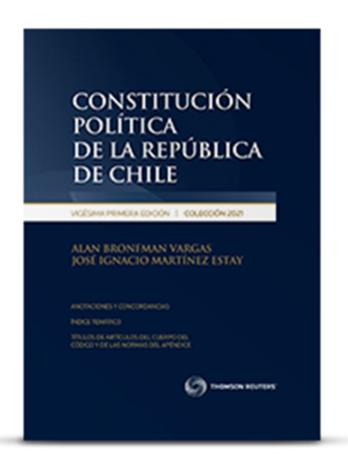 CONSTITUCIÓN POLÍTICA DE LA REPÚBLICA DE CHILE 2021