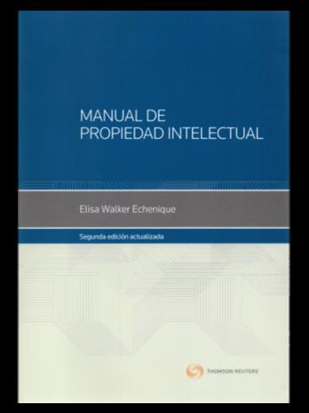 MANUAL DE PROPIEDAD INTELECTUAL. SEGUNDA EDICIÓN