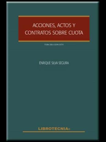 ACCIONES, ACTOS Y CONTRATOS SOBRE CUOTA