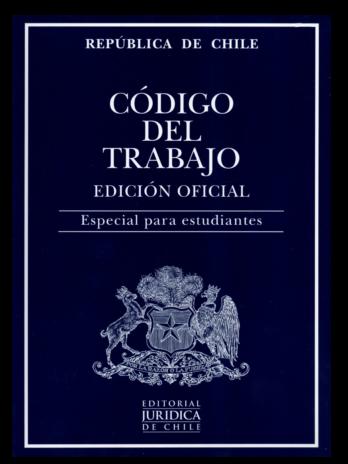 CÓDIGO DEL TRABAJO 2021. EDICIÓN OFICIAL. ESPECIAL PARA ESTUDIANTES