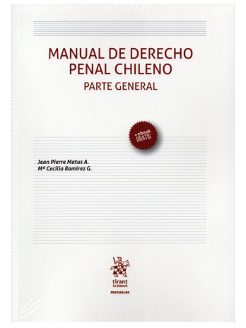 MANUAL DE DERECHO PENAL CHILENO – PARTE GENERAL