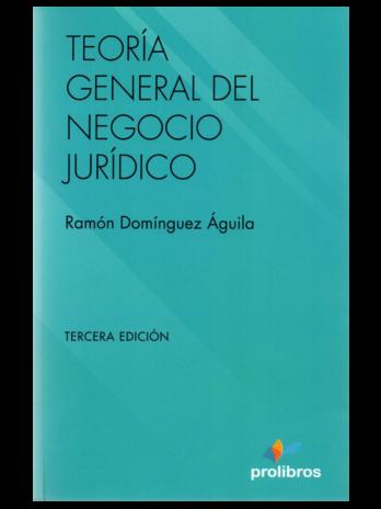 TEORIA GENERAL DEL NEGOCIO JURÍDICO