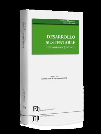 DESARROLLO  SUSTENTABLE Fundamentos Jurídicos