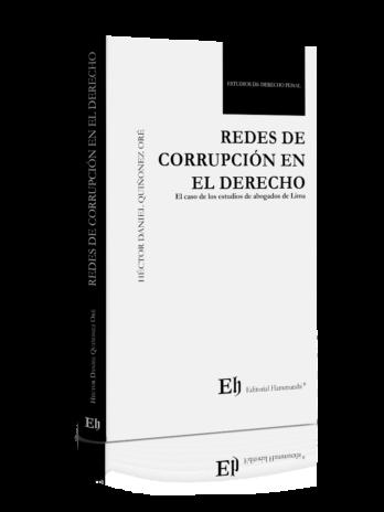 REDES DE CORRUPCIÓN EN EL DERECHO