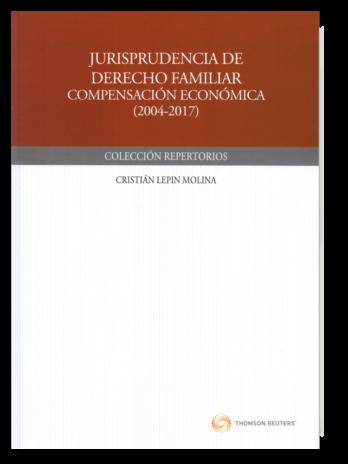 JURISPRUDENCIA DE DERECHO FAMILIAR COMPENSACIÓN ECONÓMICA (2004-2017)