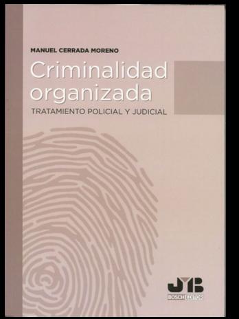 Criminalidad organizada Tratamiento policial y judicial
