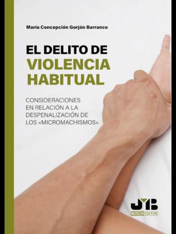 El delito de violencia habitual